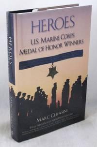Heroes: U.S. Marine Corps Medal of Honor Winners