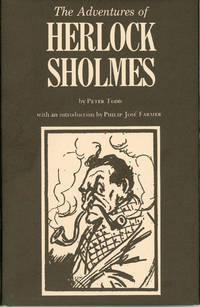 THE ADVENTURES OF HERLOCK SHOLMES ... With an introduction by Philip Jose Farmer ..