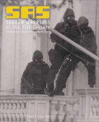 SAS Shadow Warriors of the 21st Century: The Special Air Service Anti-Terrorist Team