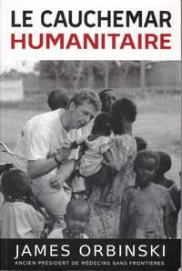 Le cauchemar humanitaire.
