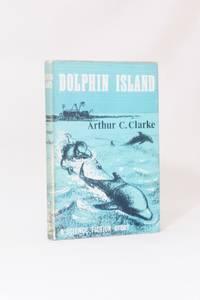 Dolphin Island by Arthur C. Clarke - 1963