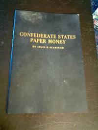 Confederate States Paper Money
