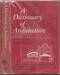 Dictionary of Architecture by  John Fleming and Hugh Honour Nikolaus Bernhard Leon Pevsner (1902-1983) - First - 1976 - from The Book Collector ABAA, ILAB (SKU: M0189)