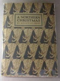 A Northern Christmas; Being the Story of a Peaceful Christmas in the Remote and Peaceful Wilderness of an Alaskan Island