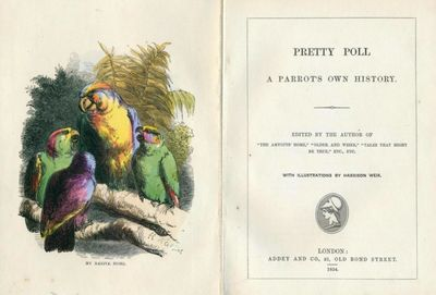 Pretty Poll. A Parrot�s Own...