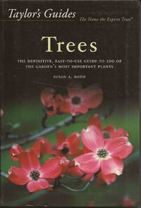 image of Taylor's Guide to Trees: The Definitive, Easy-To-Use Guide to 200 of the Garden's Most Important Plants