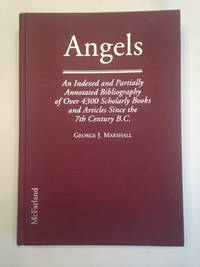 image of Angels An Indexed and Partially Annotated Bibliography of over 4300 Scholarly Books and Articles Since the 7th Century B.C.