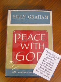 Peace with God by  Billy Graham - Signed First Edition - 1953 - from Black River Books (SKU: 030781)
