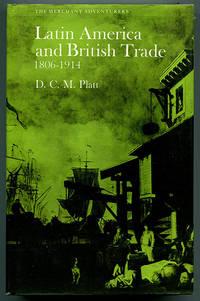 Latin America and British Trade 1806-1914