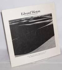 image of Edward Weston; one hundred photographs from the Nelson - Atkins Museum of Art and the Hallmark Photographic Collection
