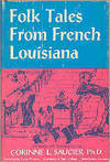 Folk Tales From French Louisiana