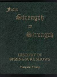 FROM STRENGTH TO STRENGTH History of Springsure Shows
