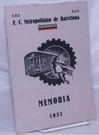 image of F.C. Metropolitano de Barcelona (Transversal) Memoria que presenta el Consejo de Empresa de esta Coletividad de su gestión durante el ejercicio, 1937