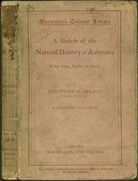 Sketch of the Natural History of Australia, with Some Notes on Sport