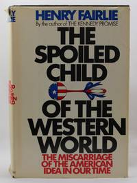 The Spoiled Child of the Western World