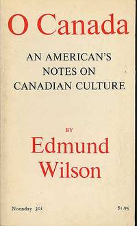 O Canada: An American's Notes on Canadian Culture