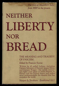 Neither Liberty Nor Bread: The Meaning and Tragedy of Fascism