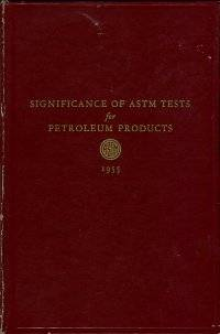 image of Significance of ASTM Tests for Petroleum Products