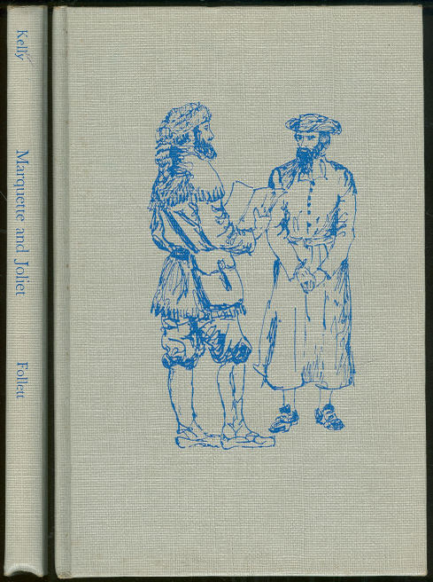 PICTURE STORY AND BIOGRAPHY OF MARQUETTE AND JOLIET, Kelly, Regina