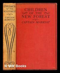 The children of the new forest by  Captain Marryat - Hardcover - Reprint - from MW Books Ltd. (SKU: 285938)