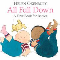 All Fall Down: A First Book for Babies: 1