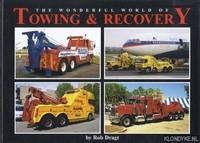 The wonderful world of towing & recovery