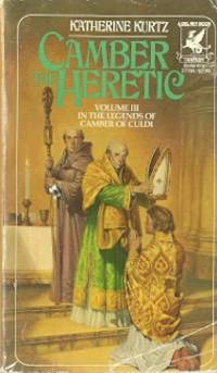Camber the Heretic (The Legends of Camber of Culdi, Vol. 3)