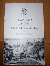Tramways of the City of Carlisle :