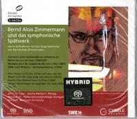 image of Bernd Alois Zimmermann und das Symphonische Spatwerk (Late Symphonic Works) - 3-SACD SET [HYBRID MULTICHANNEL]