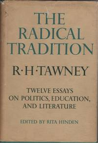 The Radical Tradition: 12 Essays on Politics,education and Literature