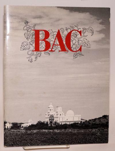 San Xavier del BAC: n. pub, 1977. 54p.,8.5x11 inches, introduction, brief historical sketch profusel...