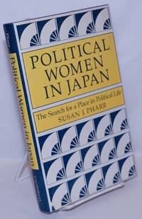 image of Political Women in Japan: The search for a place in political life