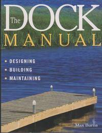 THE DOCK MANUAL Designing/building/maintaining