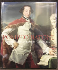 Pompeo Batoni : Prince of Painters in Eighteenth-Century Rome by  Peter Björn  Edgar Peters; Kerber - Hardcover - 2008 - from Exquisite Corpse, Booksellers (SKU: 020527)