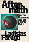image of Aftermath Martin Bormann and the Fourth Reich