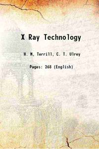 X Ray Technology 1930 [Hardcover]