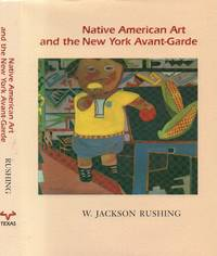 Native American Art and the New York Avant-Garde: a History of Cultural  Primitivism