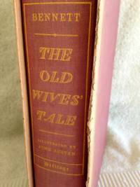 The Old Wives' Tale by  Arnold Bennett - 1st edition - 1940 - from civilizingbooks (SKU: 2790LRD-9982)