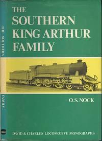 The Southern King Arthur Family (A David & Charles Locomotive Monographs).