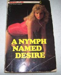 A Nymph Named Desire (Beeline Late Night Library)