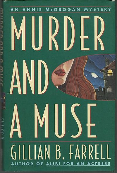 MURDER AND A MUSE An Annie McGrogan Mystery, Farrell, Gillian