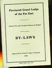 Provincial Grand Lodge of the Far East. Antient Free and Accepted Masons of Ireland. By-Laws