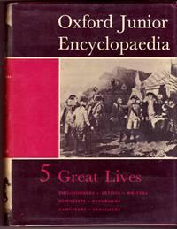 image of OXFORD JUNIOR ENCYCLOPAEDIA : VOLUME V, GREAT LIVES