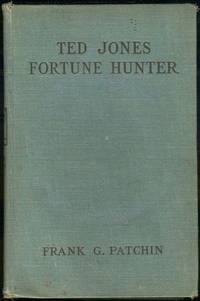 TED JONES, FORTUNE HUNTER OR THE ADVENTURES OF THE LUCKLESS THREE IN PEARL  FISHING