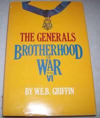 image of The Generals: Brotherhood of War Book VI