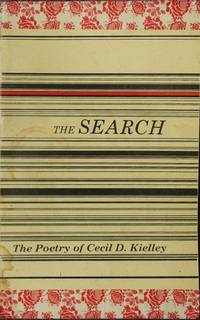 The Search : The Poetry of Cecil D. Kielley