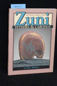 Zuni Fetishes & Carvings (Expanded Edition)