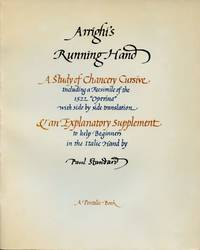 "Arrighi's Running Hand: A Study of Chancery Cursive; Including a Facsimile of the 1522 ""Operina"" with side by side translation & an Explanatory Supplement to help Beginners in the Italic Hand"