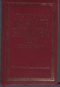image of The Original Fannie Farmer 1896 Cook Book: The Boston Cooking-School