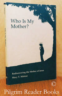 image of Who Is My Mother? Rediscovering the Mother of Jesus.